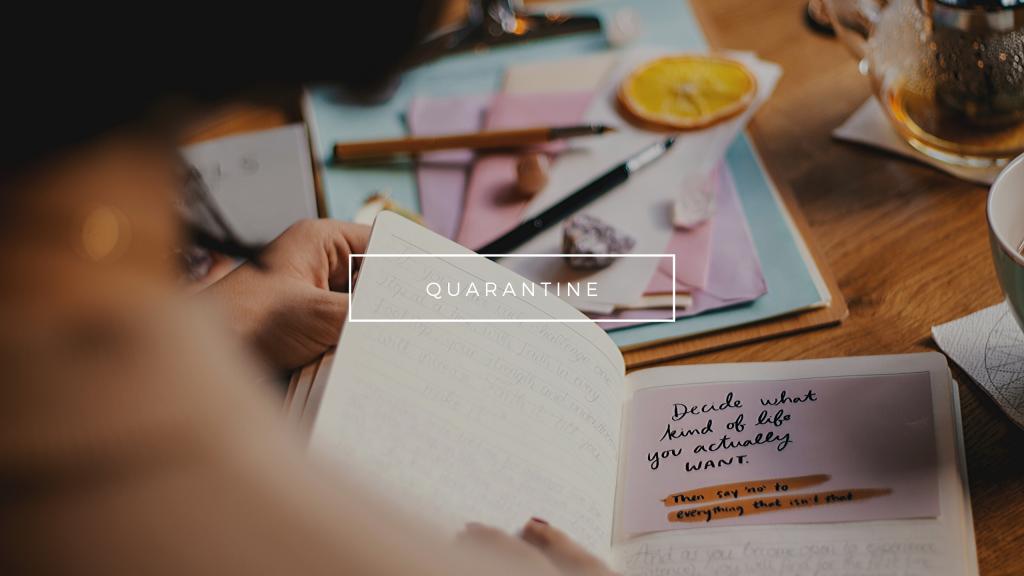 5 quarantine goals