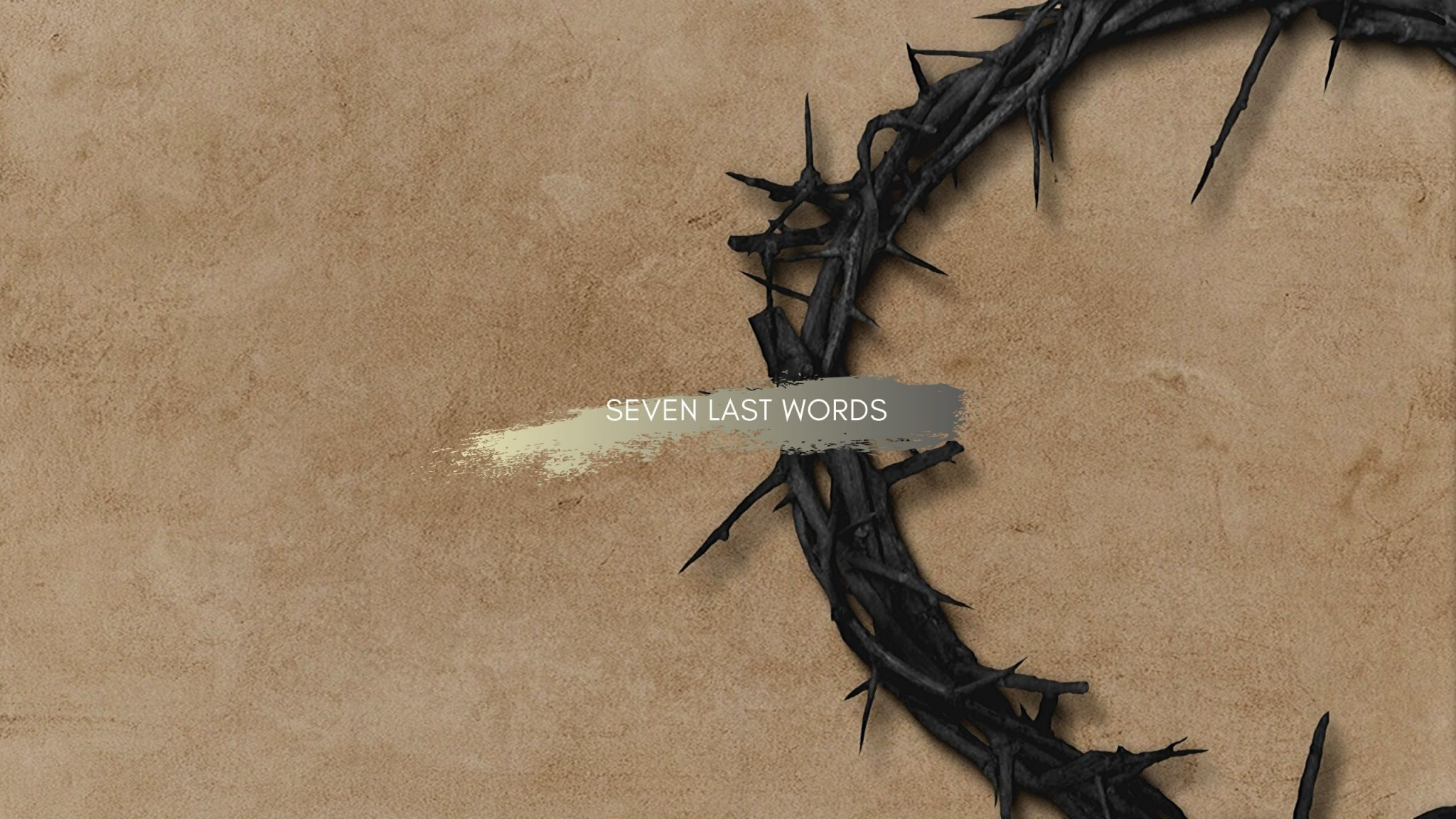 Seven Last Words of Jesus on the Cross