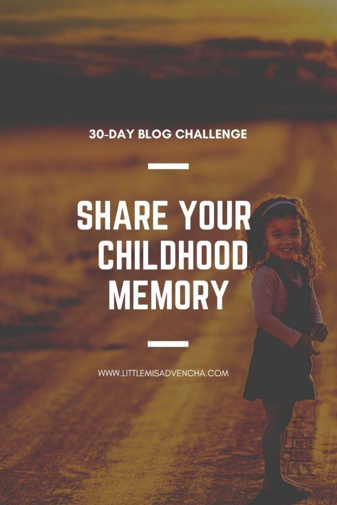 share a childhood memory